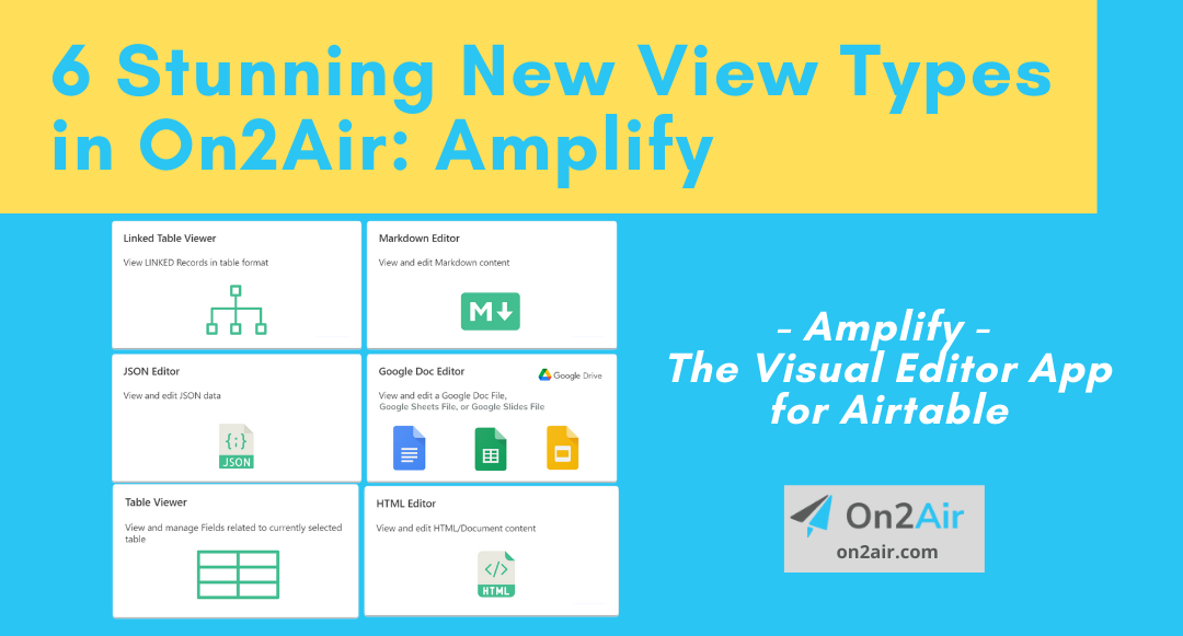 6 Stunning New View Types in On2Air Amplify – The Visual Editor App for Airtable