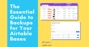 Featured - The Essential Guide to Backups for Your AirtableBases_2