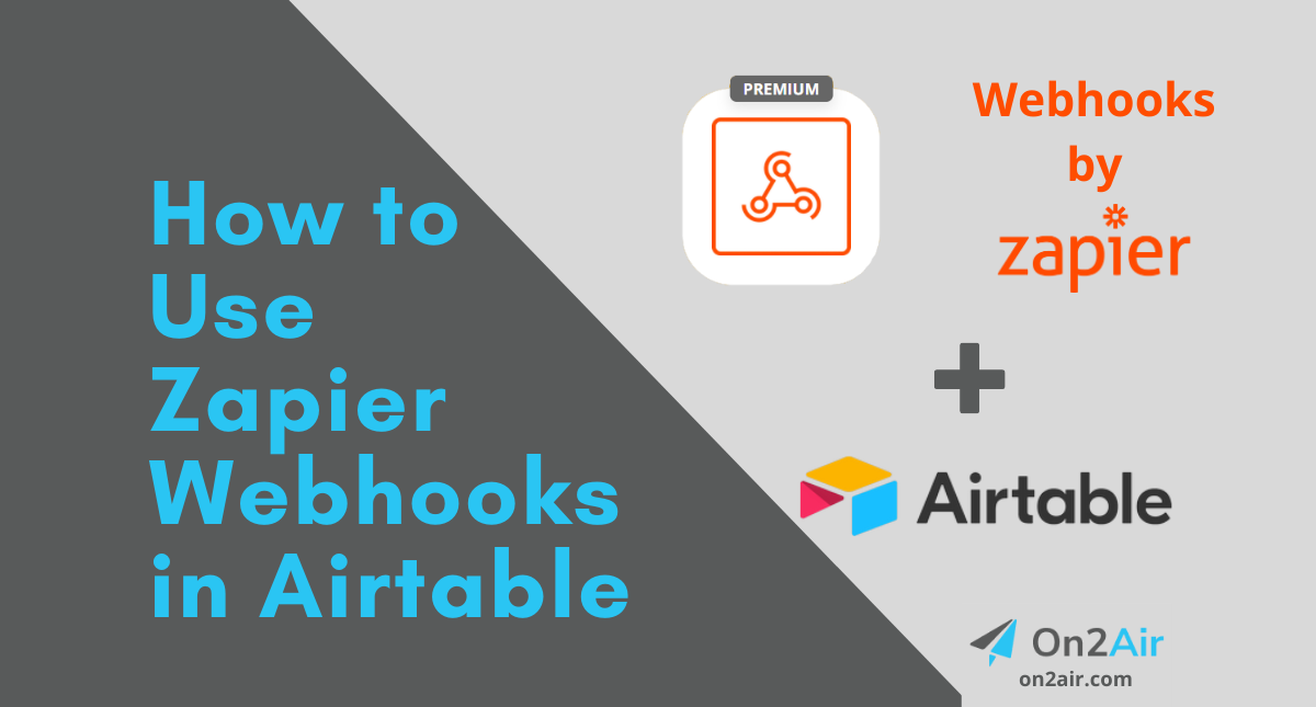 How to Use Zapier Webhooks in Airtable (1)