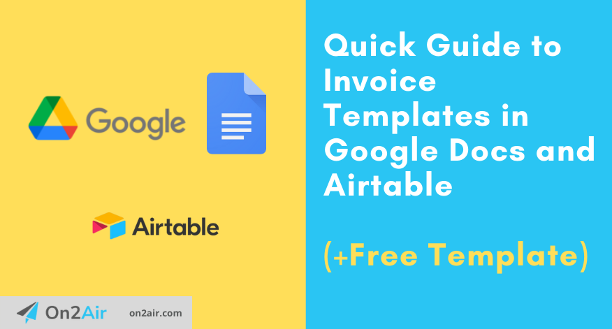 Quick Guide to Invoice Templates in Google Docs and Airtable