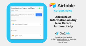automations - add default information to any record