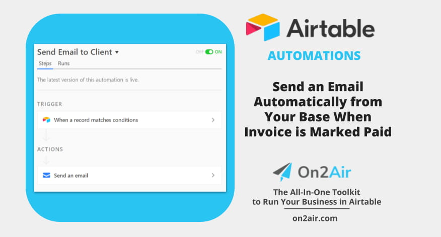 How to Send an Email Automatically from Your Base Using Airtable Automations