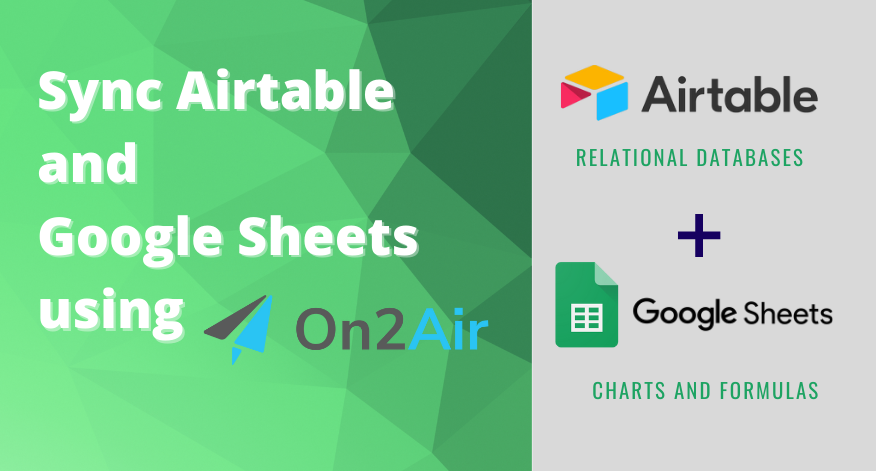 Sync Airtable and Google Sheets using On2Air