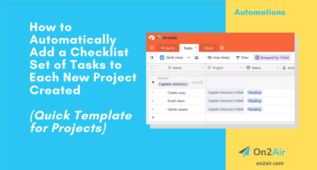 How to Automatically Add a Set of Tasks to Each New Project Using Airtable Automations